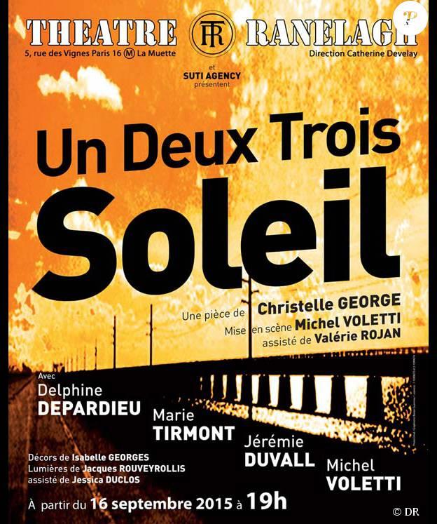 Affiche du spectacle Un deux trois soleil, au théâtre Ranelagh (Paris 16e)