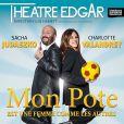 Mon pote est une femme comme les autres , actuellement au Théâtre Edgar à Paris.
