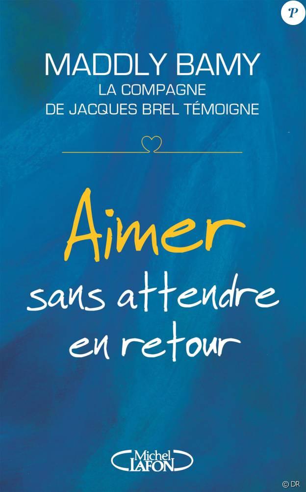Le livre Aimer sans rien attendre en retour de Maddly Bamy (éditions Michel Lafon)