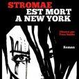 """Couverture du roman """"Stromae est mort à New York"""", dont la sortie est prévue le 30 septembre 2016"""