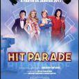Hit Parade, la comédie musicale événement, le 12 janvier 2017