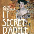 """Couverture du livre """"Le secret d'Adèle"""", premier roman de Valérie Trierweiler, en librairie le 17 mai 2017."""