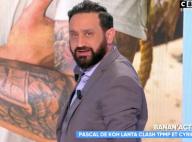 """Cyril Hanouna clashe violemment Pascal de Koh-Lanta: """"Ne me casse pas les..."""""""