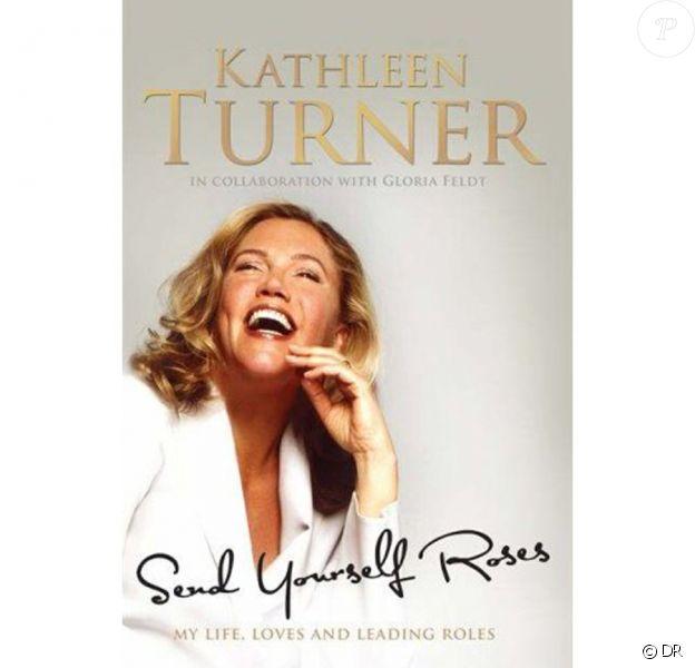La biographie sans fard de Kathleen Turner paraîtra le 7 février
