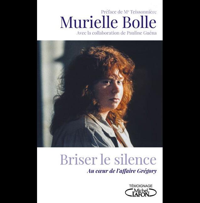 """Couverture du livre de Murielle Bolle """"Briser le silence"""" sorti le 8 novembre 2018"""