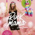 Rock Mama, livre d'Ariane Brodier, éditions First. Sortie le 20 juin 2019.