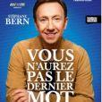 """Affiche du spectacle de Stéphane Bern, """"Vous n'aurez pas le dernier mot"""" qui se joue au Théâtre Montparnasse, à Paris, depuis le 14 octobre 2019."""