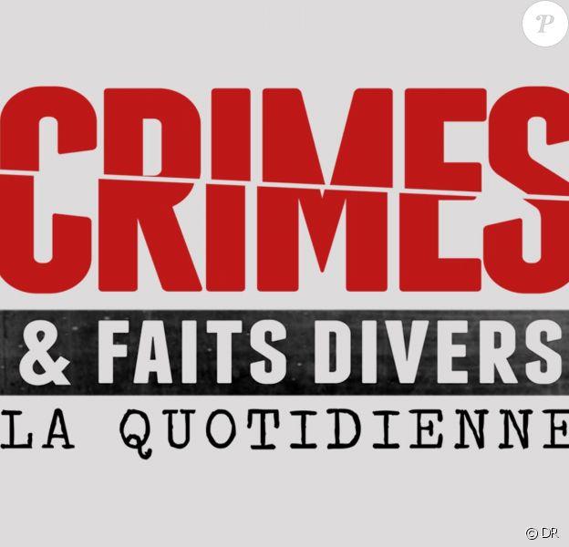 """Logo de l'émission """"Crimes et faits divers, la quotidienne"""""""