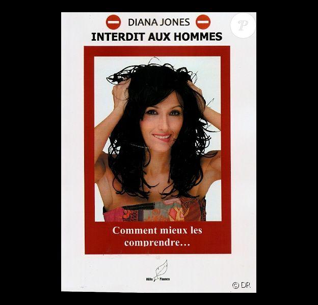 """Diana de L'Île de la Tentation sort un livre : """"Interdit aux hommes, comment mieux les comprendre"""" !"""