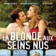 Nicolas Duvauchelle dans La Blonde aux seins nus avec Vahina Giocante