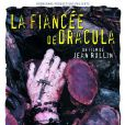 La Fiancée de Dracula  de Jean Rollin, 2002