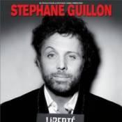 """Stéphane Guillon : Toujours plus impertinent dans """"Liberté (très) surveillée"""" !"""
