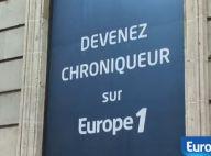 Europe 1 : C'est la bataille pour devenir un des trois chroniqueurs de l'été !