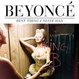 Pochette du single  Best Thing I never had  de Beyoncé, juin 2011.