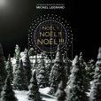 Noël ! Noël !! Noël !!!  de Michel Legrand attendu le 21 novembre 2011.