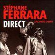 Direct , le livre autobiographique de Stéphane Ferrara.