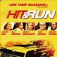 Hit and Run, en salles le 29 août.
