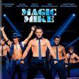 Affiche du film Magic Mike avec Channing Tatum