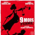 Affiche officielle du film 9 mois ferme.