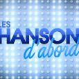 Les Chansons d'abord, sur France 3, le dimanche à 17h.
