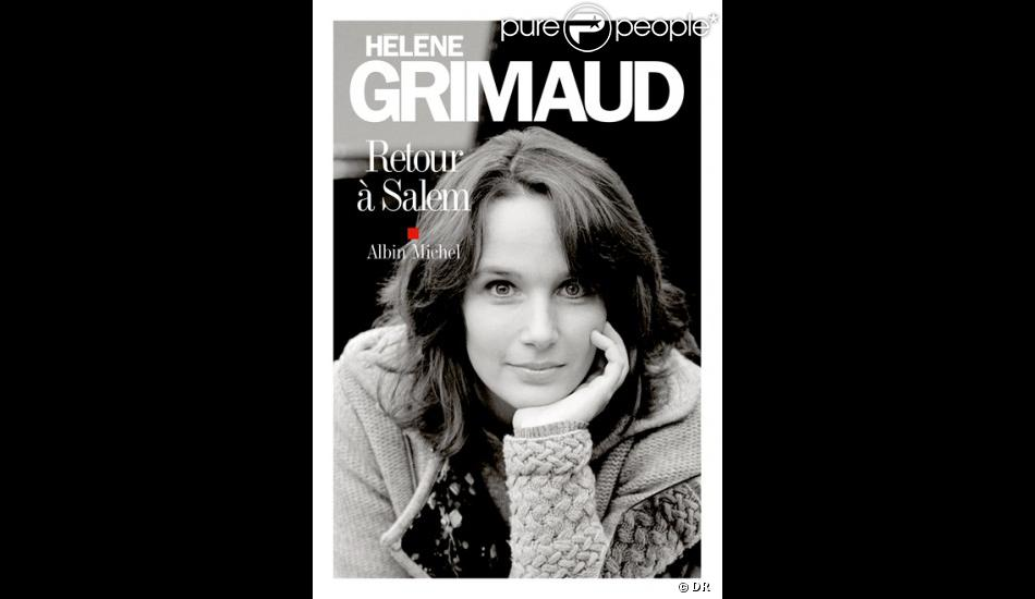 """""""Retour à Salem"""" d'Hélène Grimaud aux éditions Albin Michel, 256 pages, 19 €, octobre 2013."""