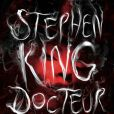 """Docteur Sleep"" de Stephen King, sorti le 30 octobre 2013"
