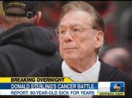 L.A. Clippers : Leur propriétaire raciste atteint d'un cancer...