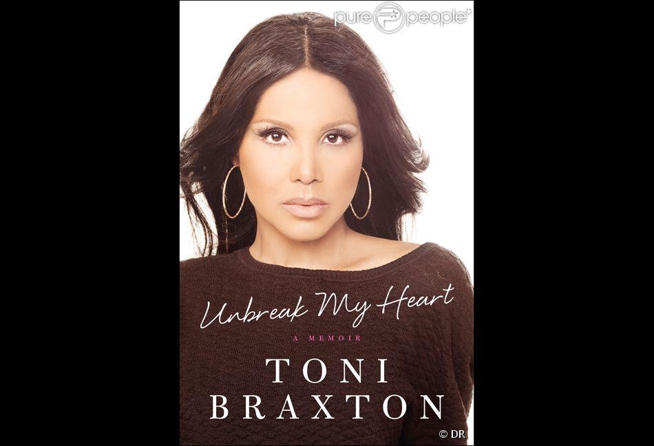 Unbreak my heart, l'autobiographie de Toni Braxton.