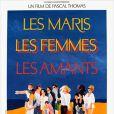 Bande-annonce du film Les Maris, les femmes, les amants.