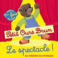 """""""Petit Ours Brun, le spectacle"""" au Théâtre du Gymnase, à partir du 1er octobre 2016."""