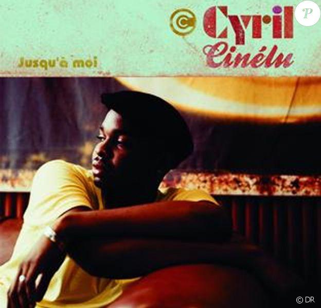 """Cyril Cinélu: son premier album """"Jusqu'à moi"""""""