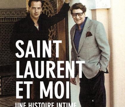 Yves Saint Laurent et Pierre Bergé : Les révélations de leur ex-amant