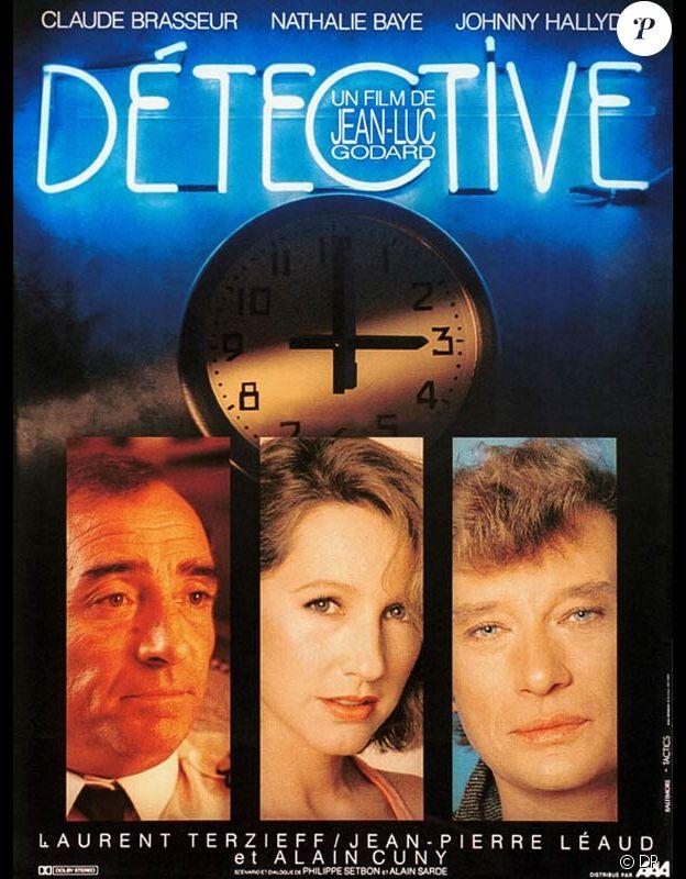 """""""Détective"""" de Jean-Luc Godard, avec Johnny Hallyday, Nathalie Baye et Claude Brasseur en 1985."""