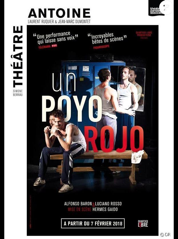 """""""Un Poyo Rojo"""" au Théâtre Antoine, depuis le 7 février 2018."""