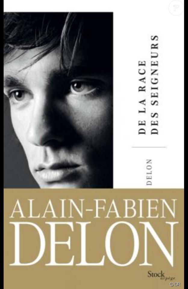 Alain-Fabien Delon - La Race de seigneurs - chez Stock, le 6 février 2019.