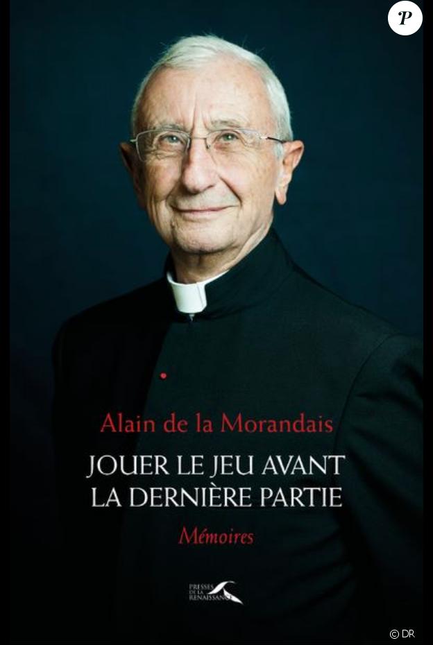 Abbé de La Morandais - Jouer le jeu avant la dernière partie - éditions Presses de la renaissance, le 14 mars 2019 en librairies.