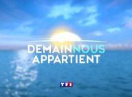 Demain nous appartient : la série bientôt de retour sur TF1, la date annoncée