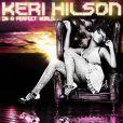 Keri Hilson continue à dévoiler les tubes de son album  In a perfect world ...