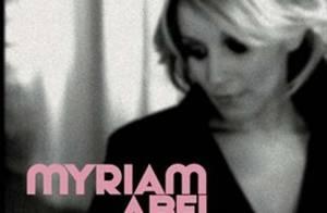 Myriam Abel fait son grand retour : écoutez