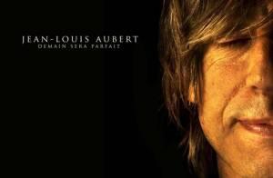 Jean-Louis Aubert génialement insouciant et baratineur :