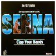 Senna - teaser de Clap Your Hands