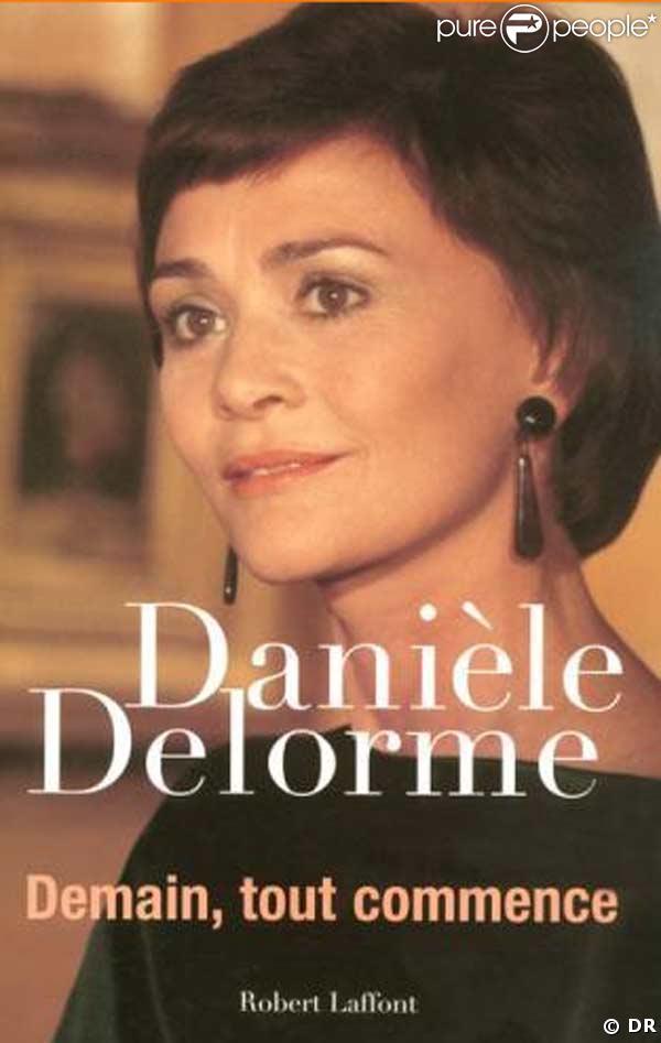 Demain, tout commence le livre de Danièle Delorme