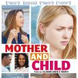 La bande-annonce de Mother and child.