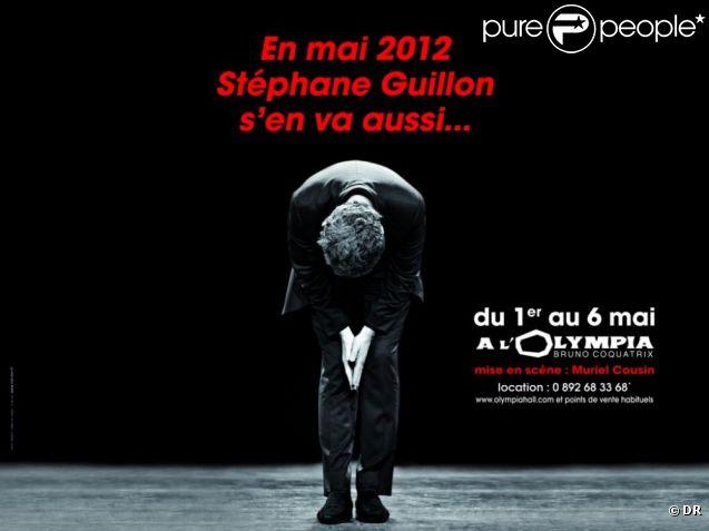 Affiche du spectacle de Stéphane Guillon à L'Olympia du 1er au 6 mai 2012