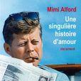 Une singulière histoire d'amour de Mimi Alford