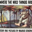 Max et les Maximonstres  ( Where The Wild Things Are ) de Maurice Sendak, en 1963.