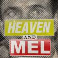 Heaven and Mel , le récit polémique de Joe Eszterhas.