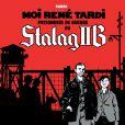 Moi René Tardi, prisonnier de guerre, Stalag II B , signé Jacques Tardi en 2012 (Ed. Casterman)
