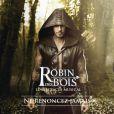 """""""Robins des Bois, Ne renoncez jamais"""" à partie du 26 septembre 2013 au Palais des Congrès de Paris."""