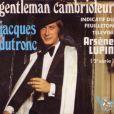 """Générique d'""""Arsène Lupin"""" chanté par Jacques Dutronc"""